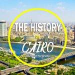 History of Cairo City - Tours from Hurghada