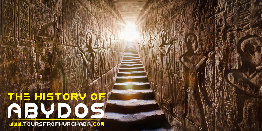 Abydos Temple History - Tours from Hurghada