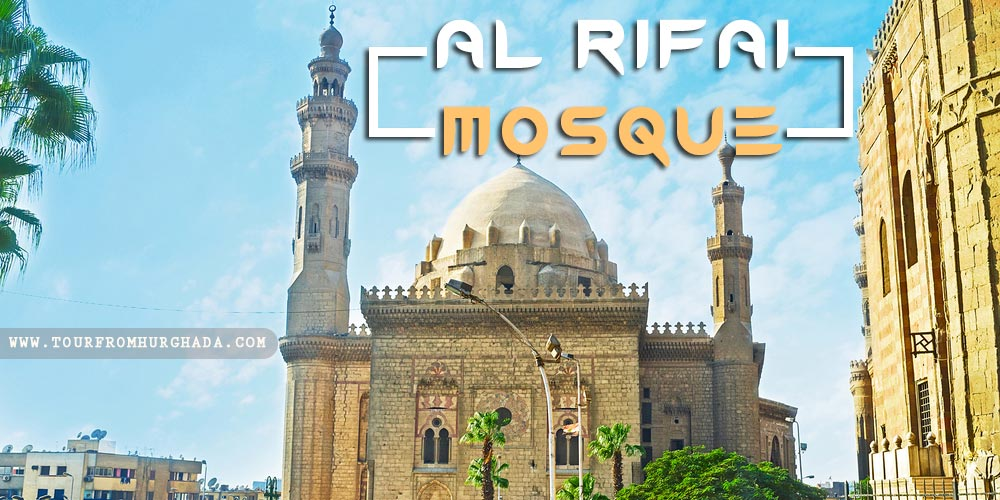 Al Rifai Mosque - Tours from Hurghada