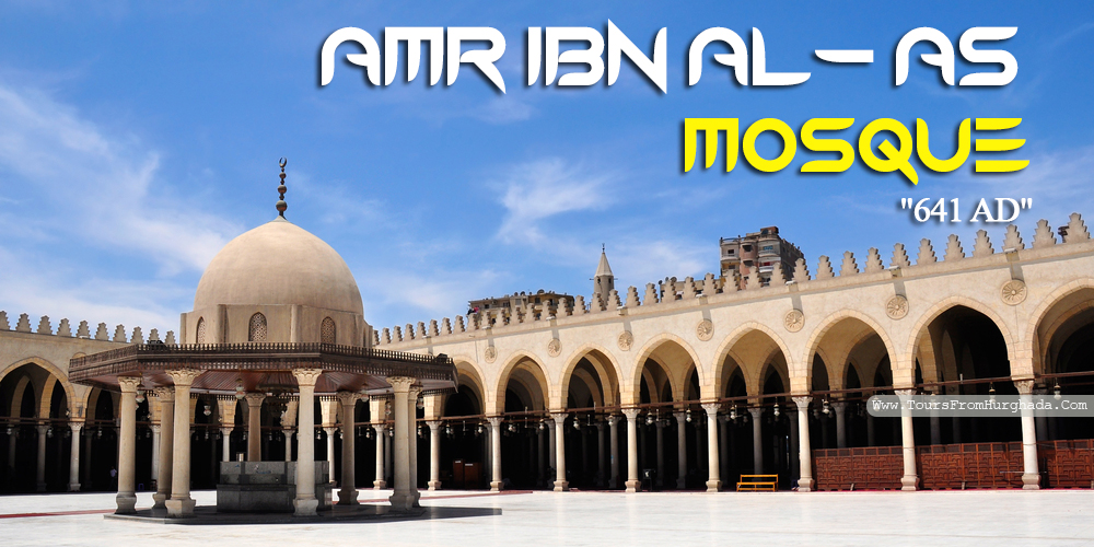 Amr Ib Al As Mosque - Tours from Hurghada
