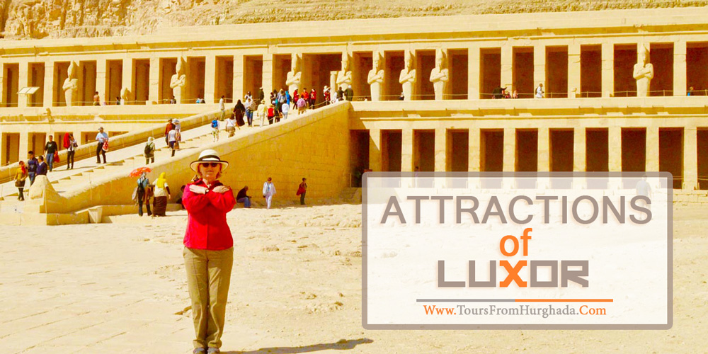 Attraction in Luxor - Tours from Hurghada