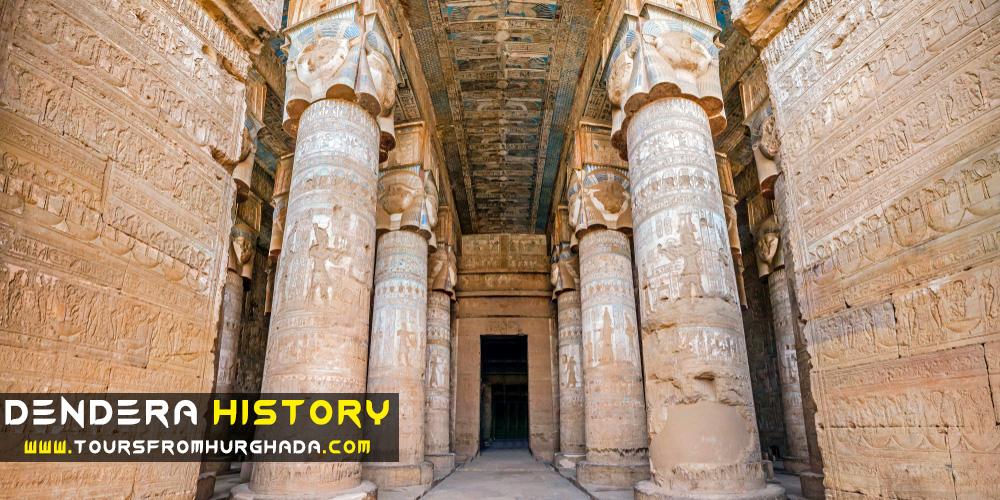 Dendera History - Dendera Temple - Tours from Hurghada