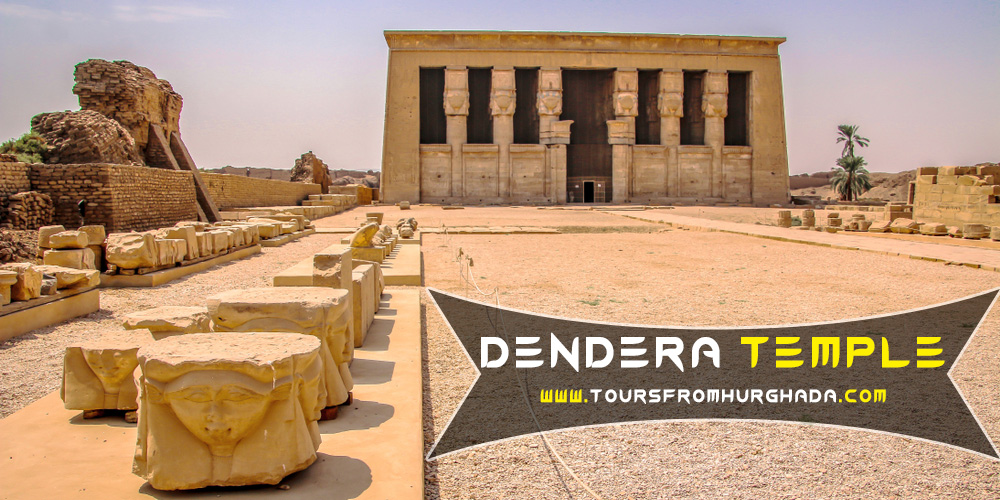 Dendera Temple - Tours from Hurghada