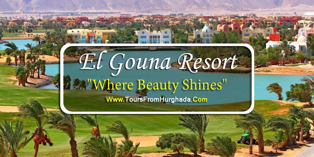 El Gouna - Tours from Hurghada