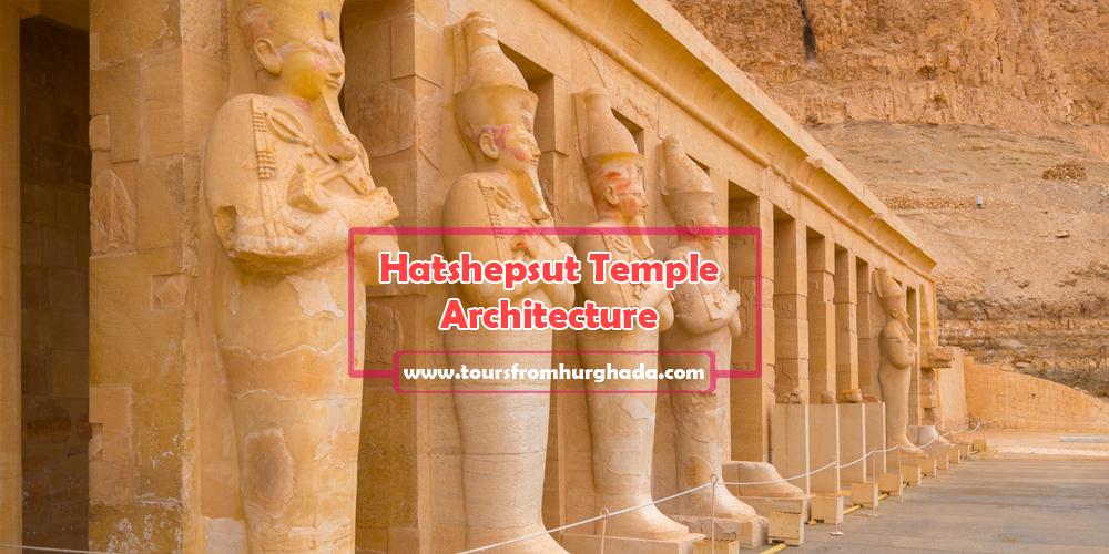 Hatshepsut Temple Architecture ToursFromHurghada
