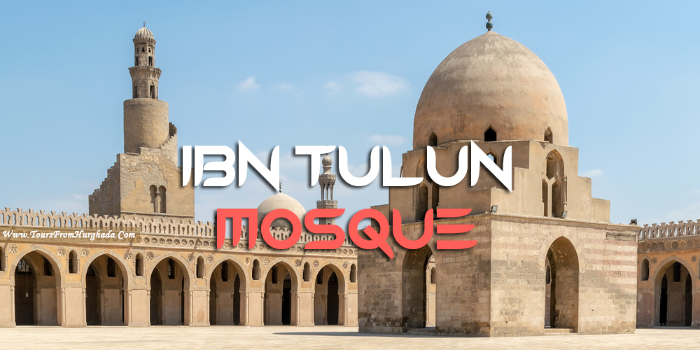 Ibn Tulun Mosque - Tours from Hurghada