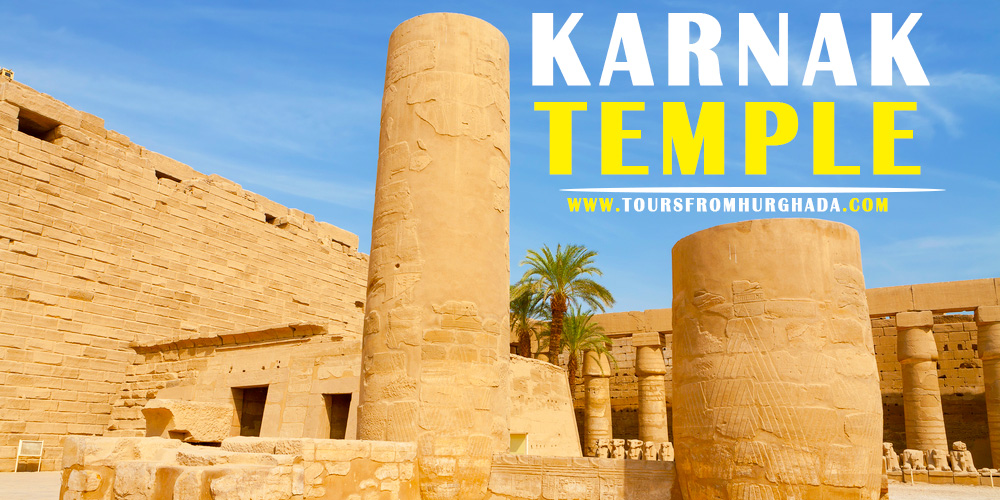 Karnak Temple - Tours from Hurghada