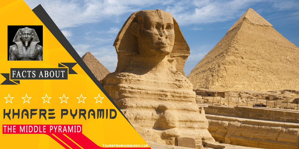 Khafre Pyramid - Giza Pyramids Complex - Tours from Hurghada