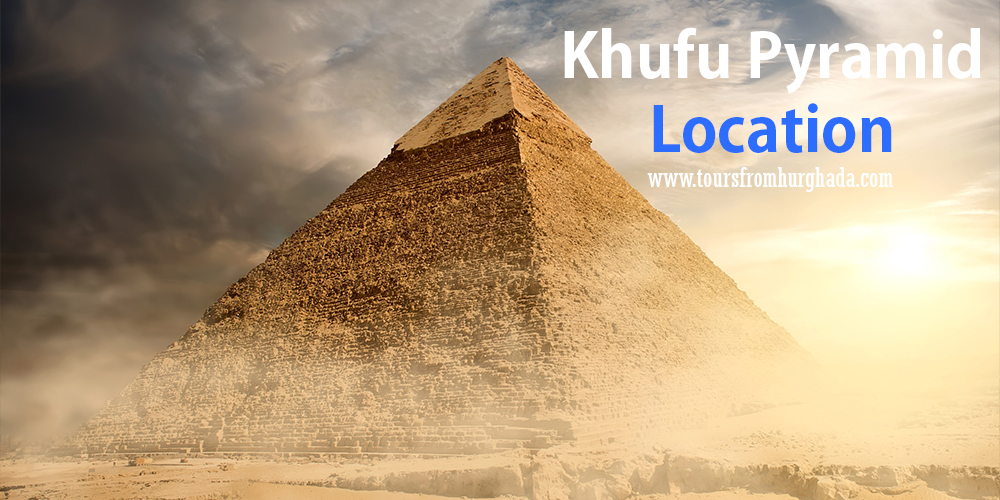 Khufu-Pyramid-Location-Tours-from-Hurghada