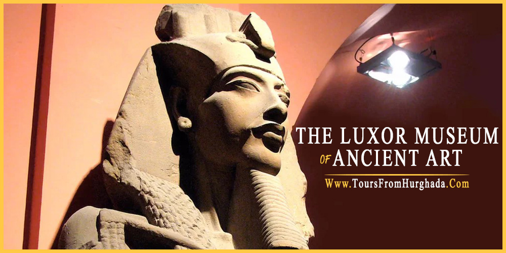 Luxor Musuem - Tours from Hurghada