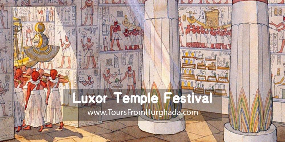 Luxor Temple Festival ToursFromHurghada