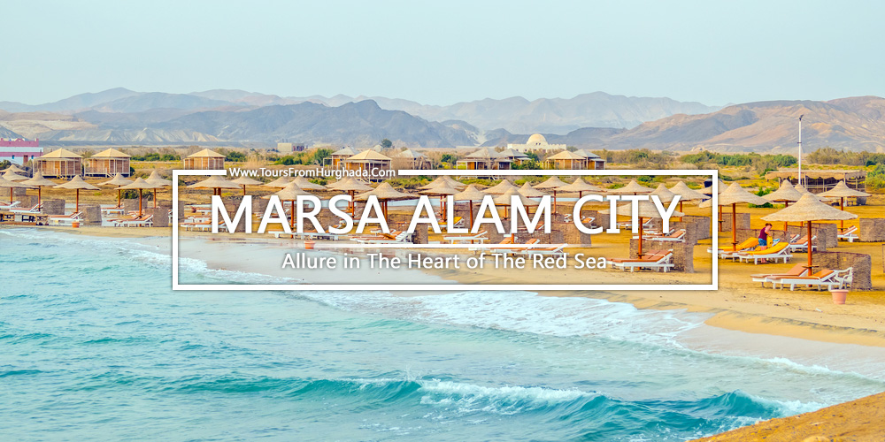 Marsa Alam City - Tours from Hurghada