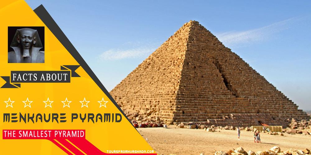 Menkaure Pyramid - Giza Pyramids Complex - Tours from Hurghada