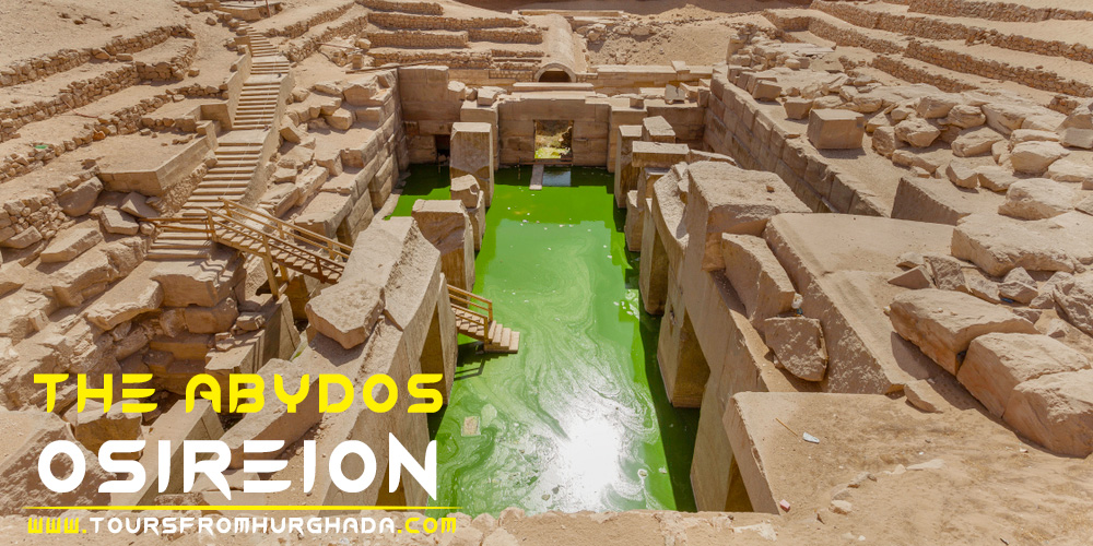 Osireion - Abydos Temple - Tours from Hurghada