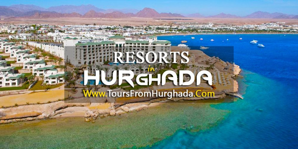 Resorts in Hurghada - Tours from Hurghada