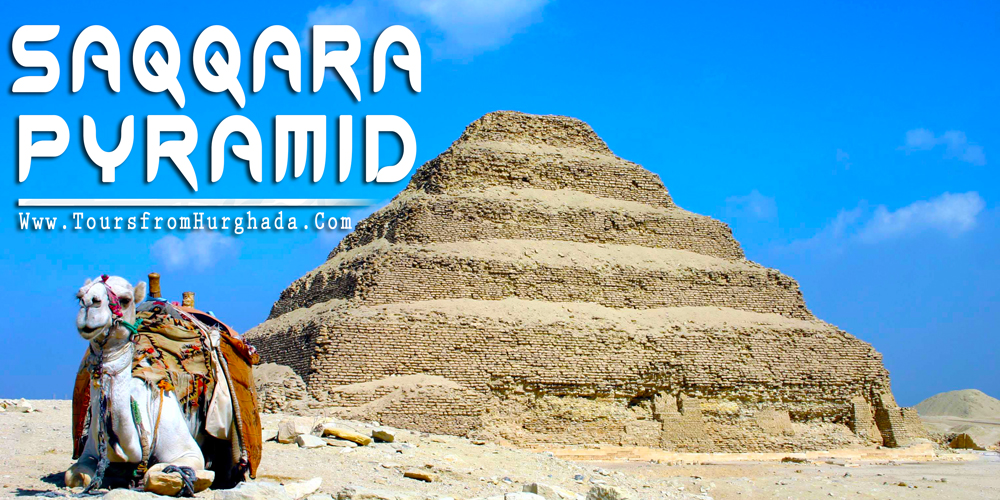 Saqqara Pyramid - Tours from Hurghada