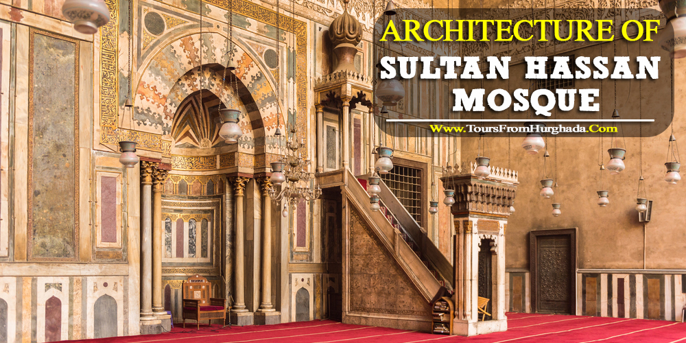 Sultan Hassan Mosque Architecture - Tours from Hurghada