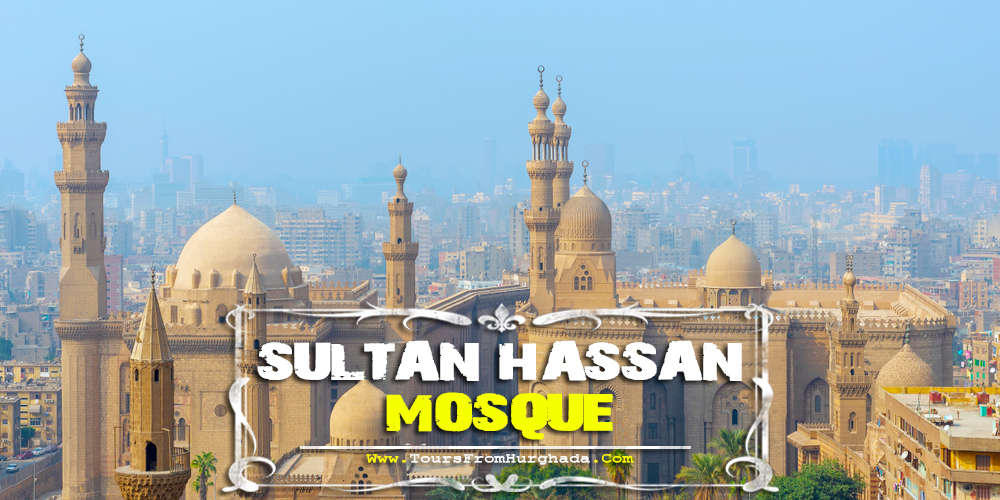 Sultan Hassan Mosque Cairo - Tours from Hurghada