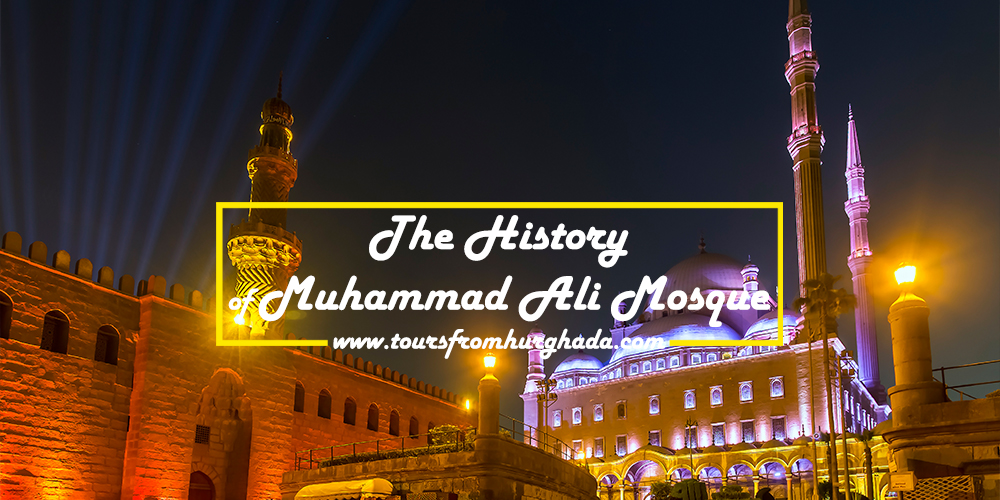 The-History-of-Muhammad-Ali-Mosque-Tours-from-Hurghada