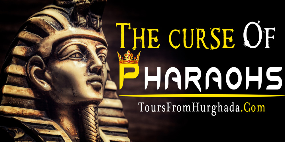 The Pharaoh's Curse - Valley of The Kings - Tours from Hurghada