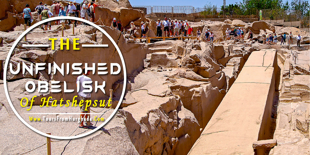 The Unfinished Obelisk - Tours from Hurghada