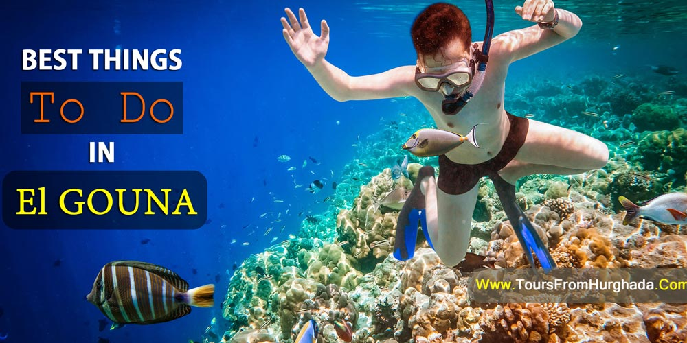 Things To Do In El Gouna - Tours from Hurghada