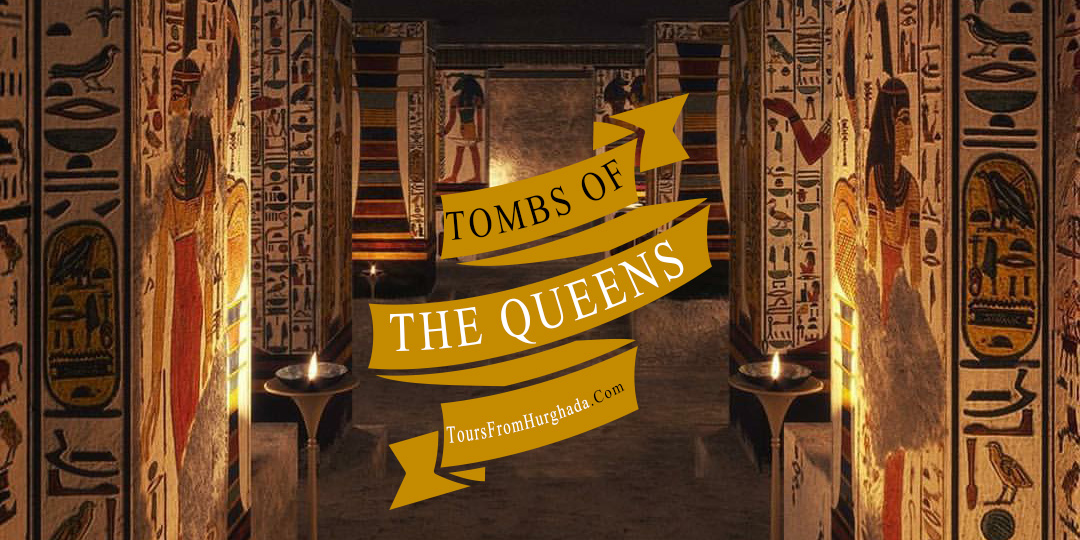 Valley of The Queens Tombs - Tours From Hurghada