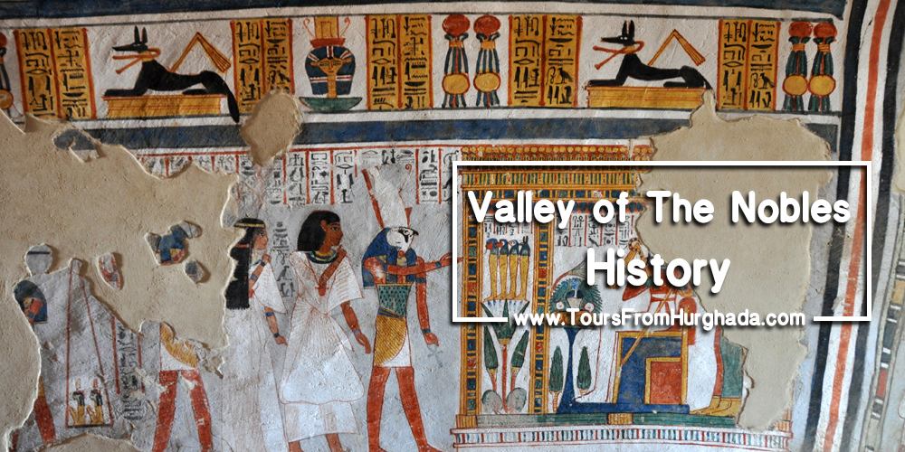 Valley of the Nobles History ToursFromHurghada
