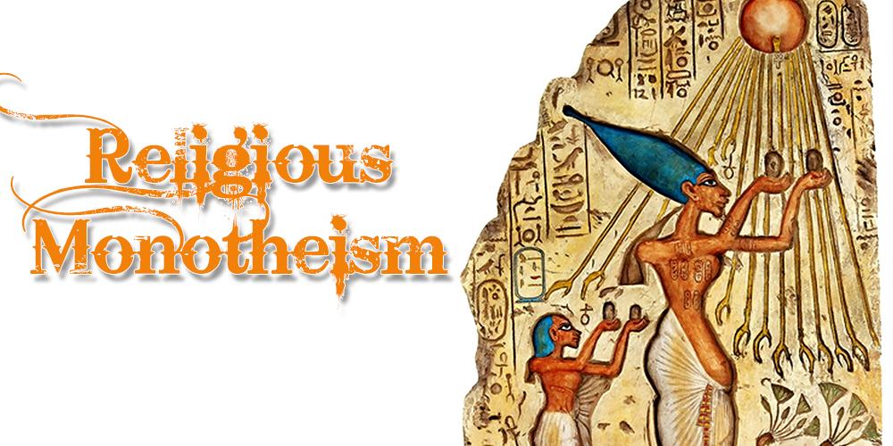 Akheneaten and Religious Monotheism ToursFromHurghada