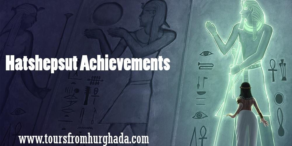Hatshepsut Achievements ToursFromHurghada