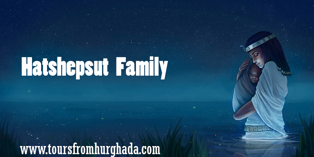 Hatshepsut Family ToursFromHurghada