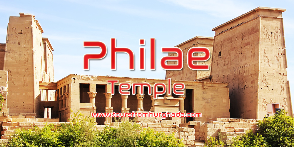 Philae Temple ToursFromHurghada