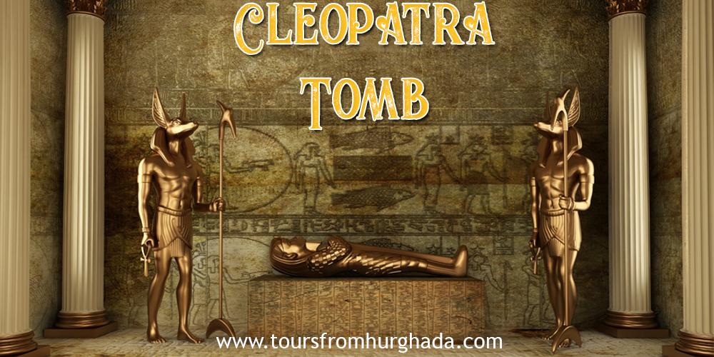 Queen Cleopatra Tomb ToursFromHurghada