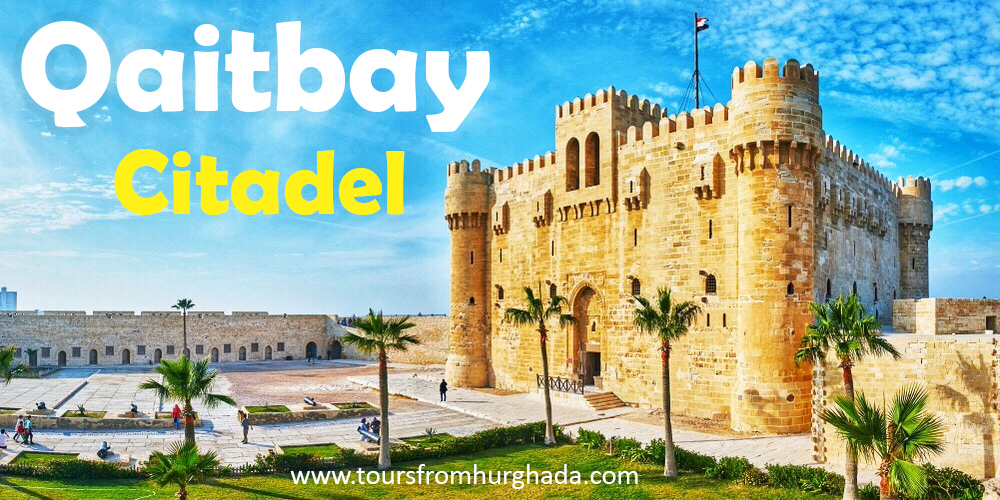 Qaitbay Citadel - ToursFromHurghada
