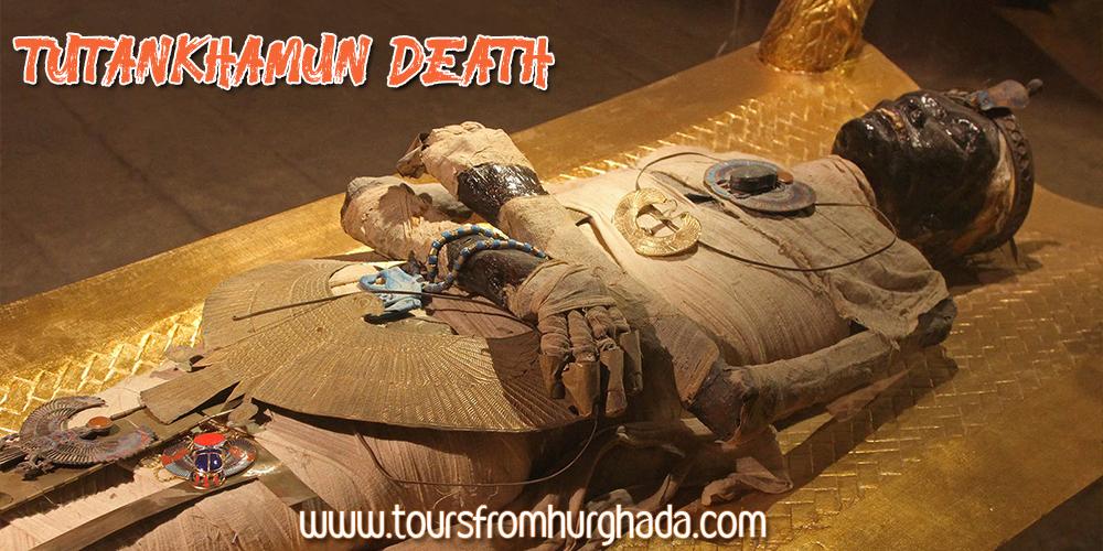 Tutankhamun Death ToursFromHurghada