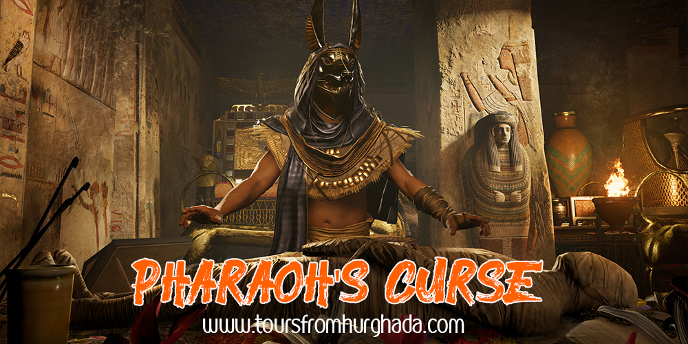 Tutankhamun Pharaoh's Curse ToursFromHurghada