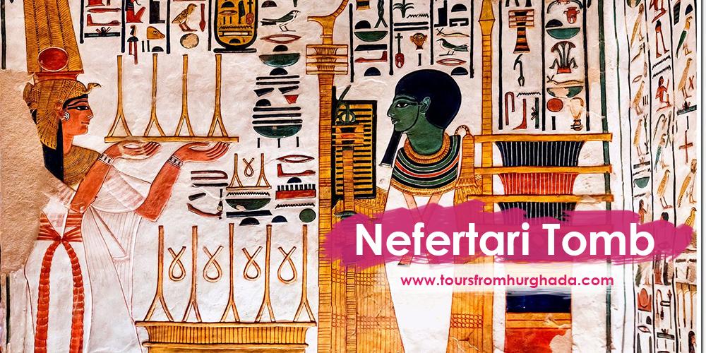 Queen Nefertari Tomb ToursFromHurghada