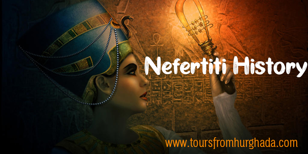 Queen Nefertiti History ToursFromHurghada