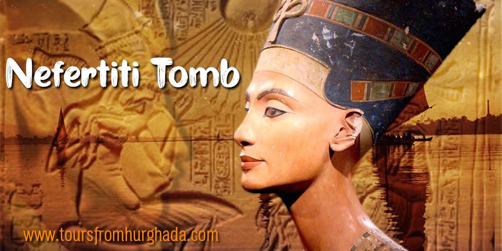Queen Nefertiti Tomb ToursFromHurghada