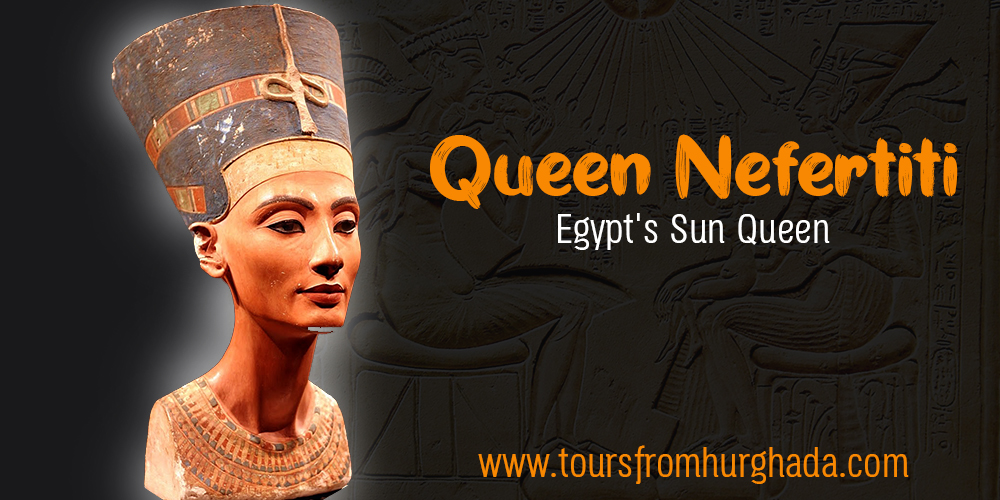 Queen Nefertiti ToursFromHurghada