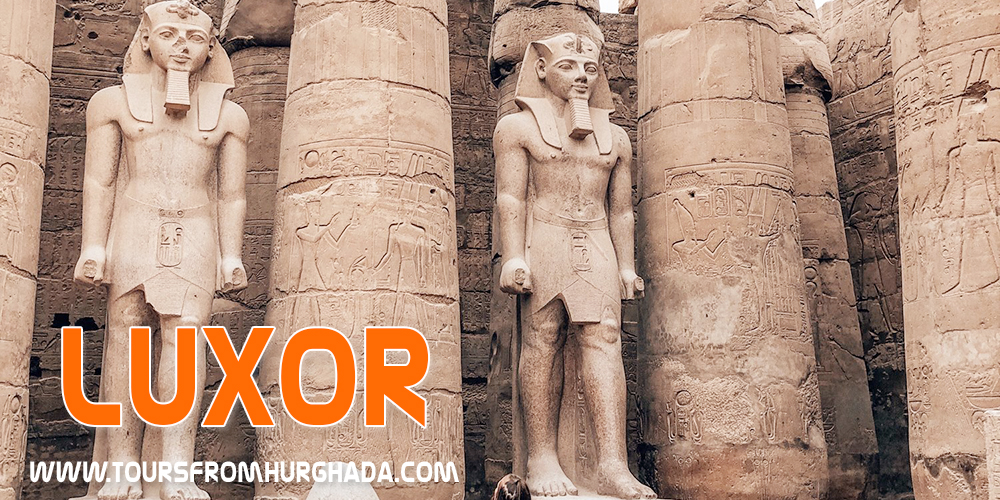 Best Places to Visit in Egypt - Luxor Tours From Hurghada
