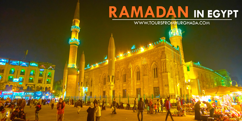 Best Time To Visit Egypt - Ramadan in Egypt - Tours From Hurghada