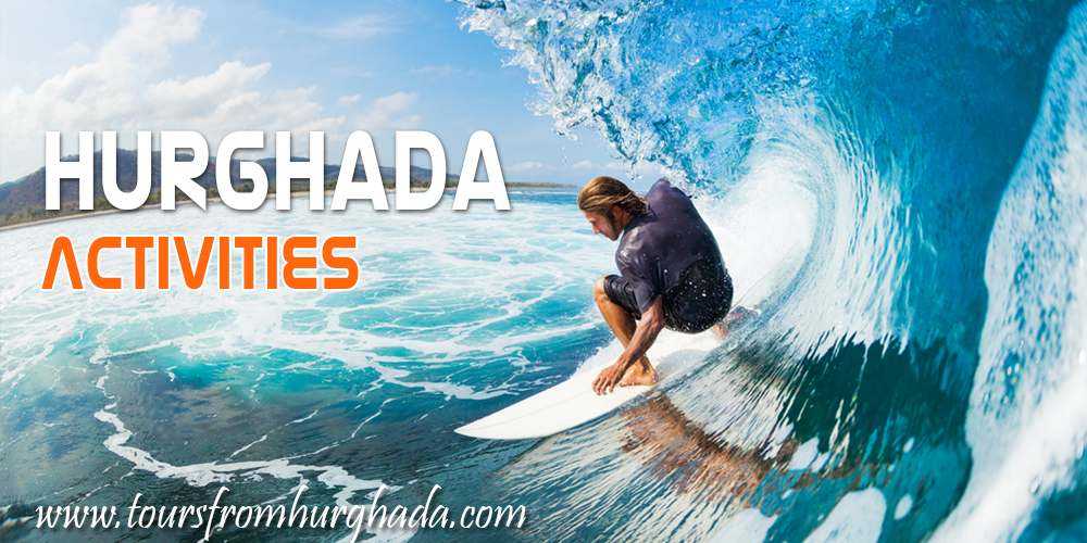 Hurghada Travel Guide - Activities in Hurghada - Tours From Hurghada