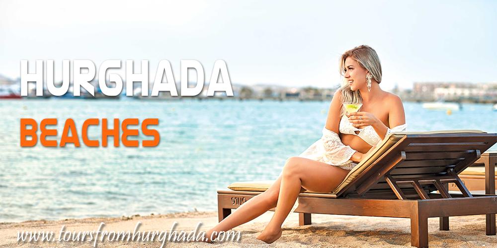 Hurghada Travel Guide - Hurghada Beaches - Tours From Hurghada