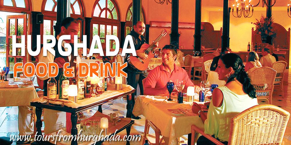 Hurghada Travel Guide - Hurghada Food- Tours From Hurghada