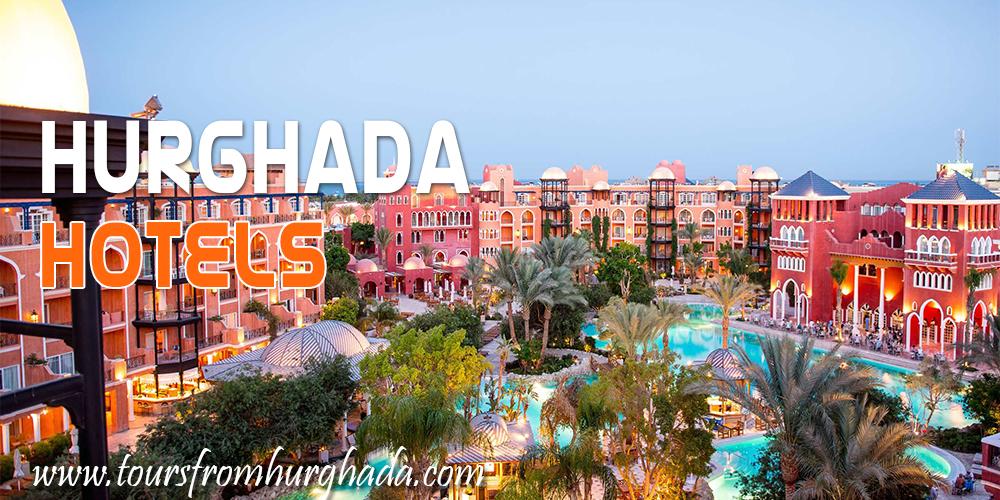 Hurghada Travel Guide - Hurghada Hotels - Tours From Hurghada