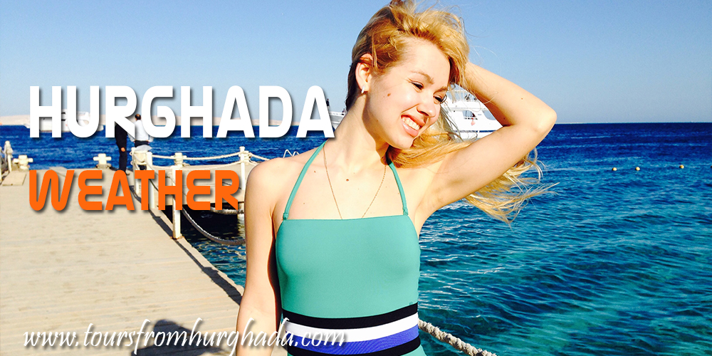 Hurghada Travel Guide - Hurghada Weather - Tours From Hurghada