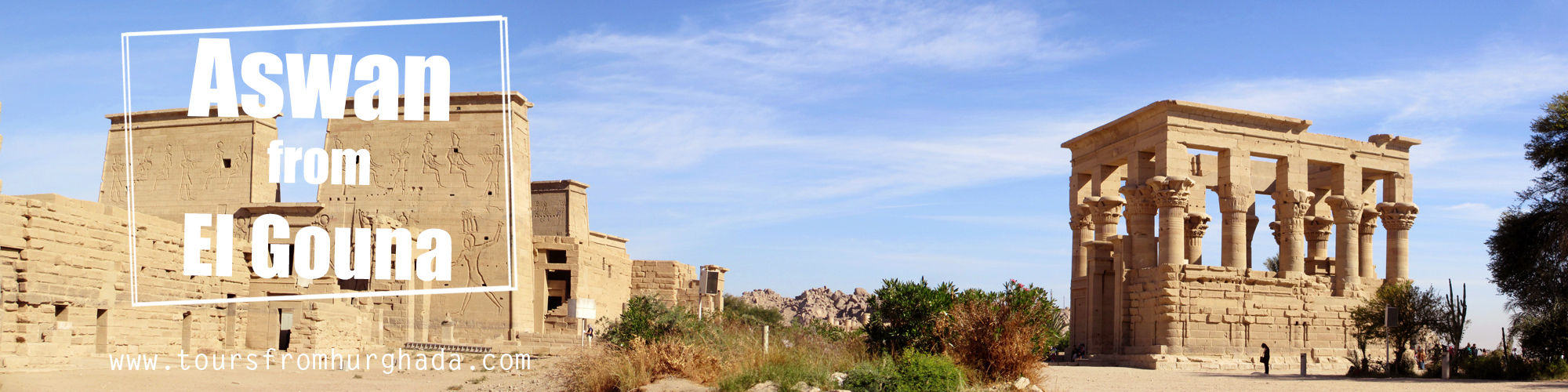 Trips to Aswan from El Gouna ToursFromHurghada