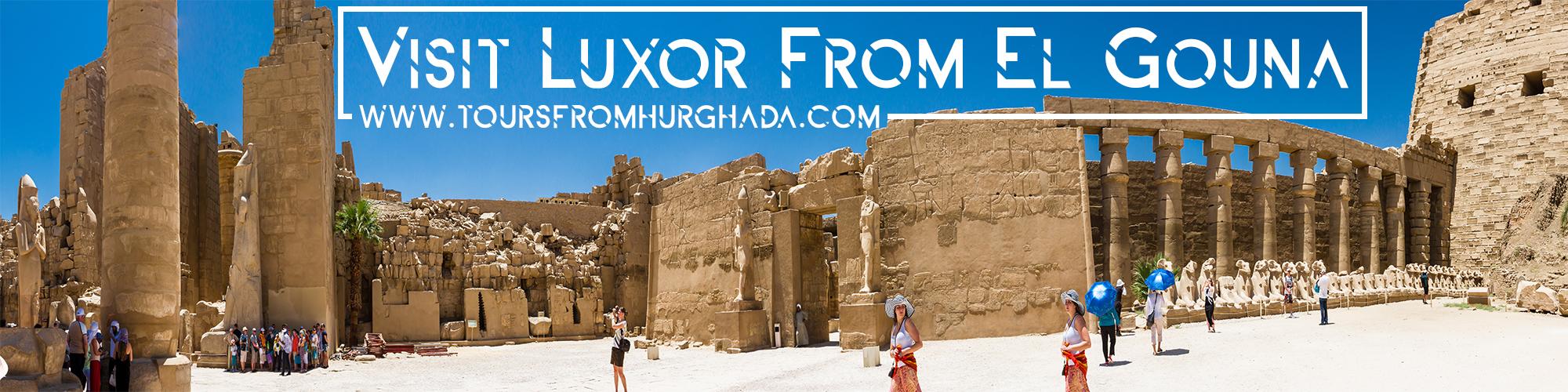 Trips to Luxor from El Gouna ToursFromHurghada