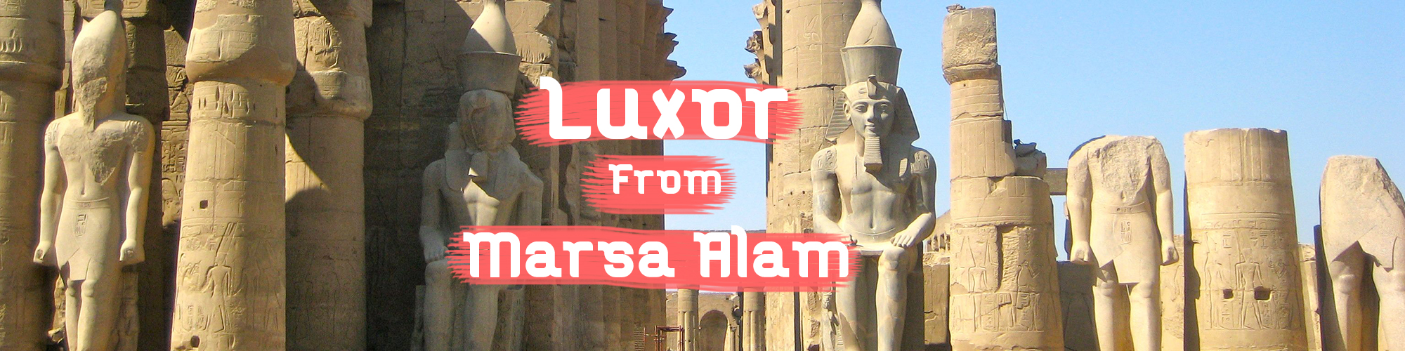 Trips-to-Luxor-from-Marsa-Alam ToursFromHurghada